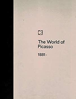 The World of Picasso 1881- - Book  of the Time-Life Library of Art