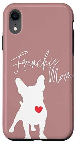 iPhone XR Frenchie Mom French Bulldog Misty Brown Case