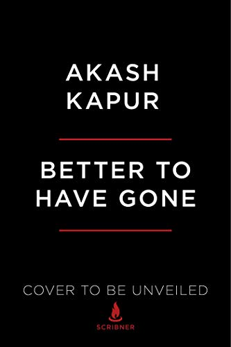 Better to Have Gone: Love, Death, and the Quest for Utopia in Auroville (English Edition)