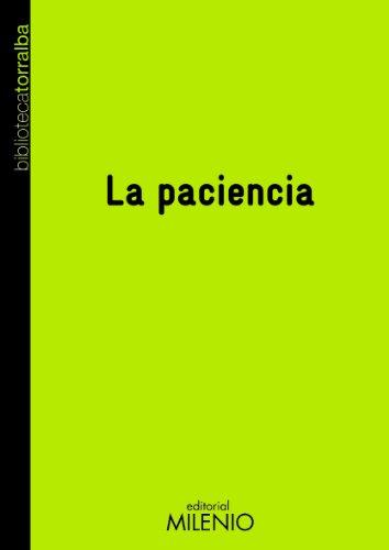 La paciencia (Biblioteca Torralba)
