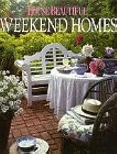 House Beautiful Weekend Homes