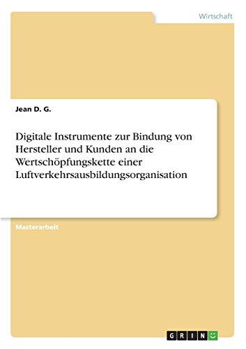 Digitale Instrumente zur Bindung von Hersteller und Kunden an die Wertschöpfungskette einer Luftverkehrsausbildungsorganisation