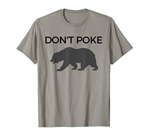 Don't Poke Momma Pappa Bear Baby Mom Dad Novelty T-Shirts