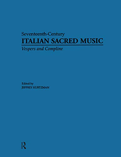 Vesper and Compline Music for Multiple Choirs (Seventeenth Century Italian Sacred Music in Twenty Five Book 19) (English Edition)