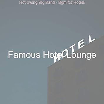 Hot Swing Big Band - Bgm for Hotels
