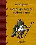 Wölfchen Wolfs tapfere Taten