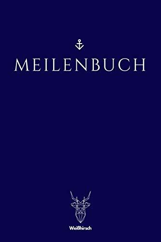 Meilenbuch: A5 nautisches Meilenbuch   Seemeilenbuch   Segler Logbuch   Seemeilenlogbuch   Seetagebuch   Seemeilennachweis   Geschenkbuch für Skipper, ... Sportbootfahrer, Männer und Frauen