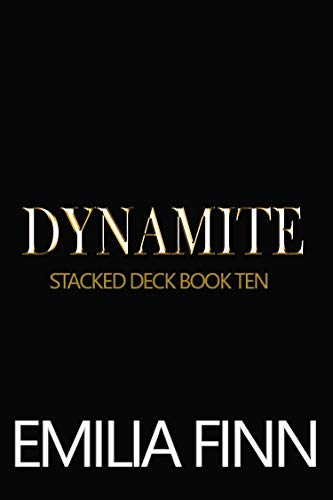 Dynamite (Stacked Deck Book 10)