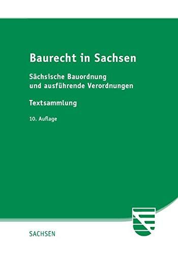 Baurecht in Sachsen: Sächsische Bauordnung und ausführende Verordnungen