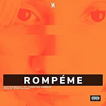 Rompéme (Artem Kyriienko Remix)