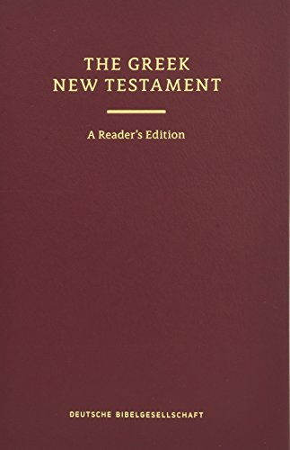 UBS 5th Revised Greek New Testament Reader's Edition: 124377 (English and Greek Edition)