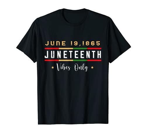 Juneteenth 1865 Vibes Only Melanin Pride Retro Camiseta