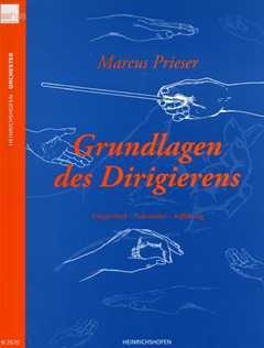 Grundlagen des Dirigierens - arrangiert für Buch [Noten / Sheetmusic] Komponist: Prieser Marcus