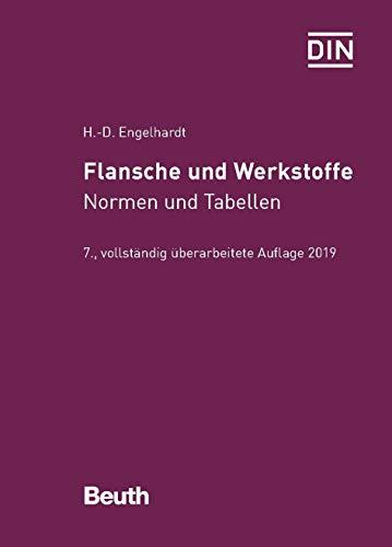 Flansche und Werkstoffe: Normen und Tabellen (Beuth Praxis)