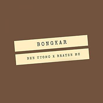 Bongkar (feat. Brayen MC)