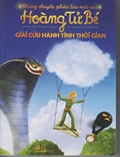 The New Adventures of the Little Prince in Vietnamese (