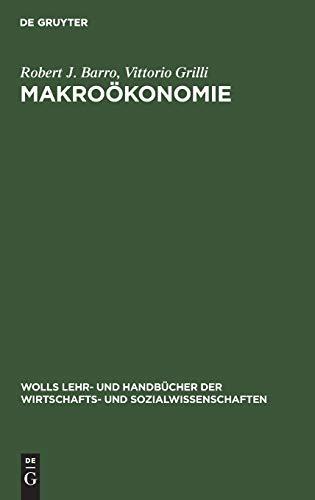 Makrooekonomie: Europaeische Perspektive (Wolls Lehr- Und Handbuecher Der Wirtschafts Und Sozialwissenschaften)の詳細を見る