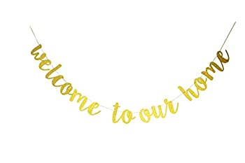 Starsgarden Glitter Gold Welcome to Our Home Banner for Housewarming Patriotic Military Decoration Family Party Supplies Cursive Bunting Photo Booth Props Sign Gold Welcome Home