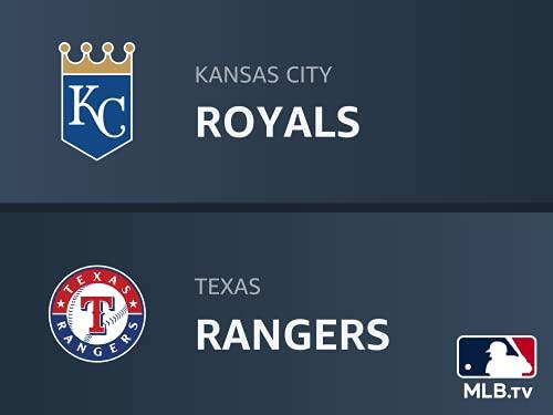 Kansas City Royals at Texas Rangers