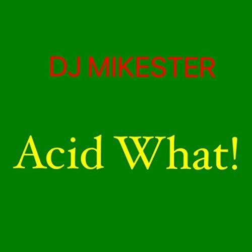 DJ MIKESTER