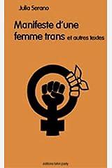 Manifeste d'une femme trans... et autres textes Paperback