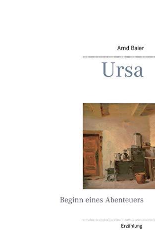 Ursa: Beginn eines Abenteuers