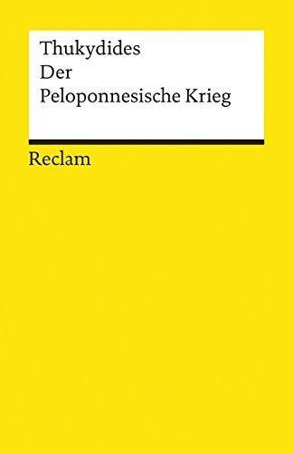 Der Peloponnesische Krieg (Reclams Universal-Bibliothek)
