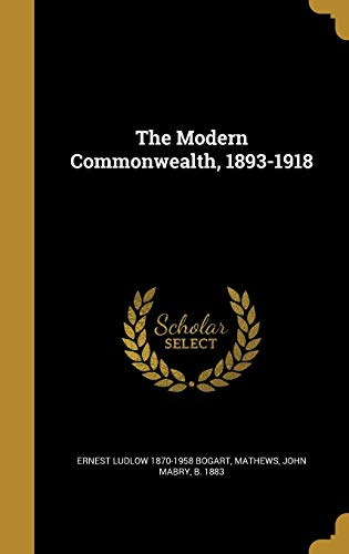 MODERN COMMONWEALTH 1893-1918