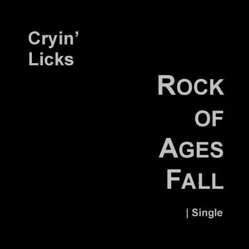 Cryin' Licks