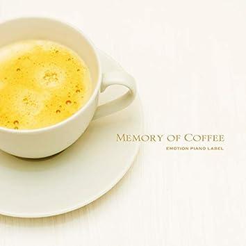 Memory of Coffee