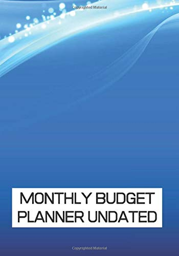 Monthly Budget Planner: undated - 7x10 Inch - 145 Pages - Monthly and Weekly Budget Planner - Journal Notebook | Planner Expense