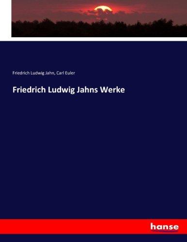 Friedrich Ludwig Jahns Werke