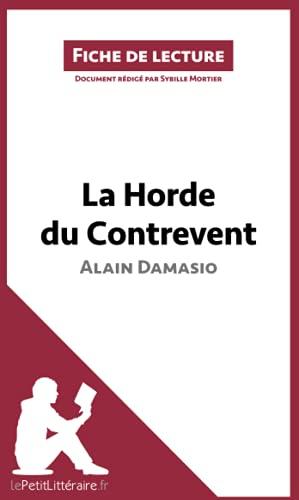 La Horde du Contrevent d'Alain Damasio (Fiche de lecture): Résumé complet et analyse détaillée de l'oeuvre