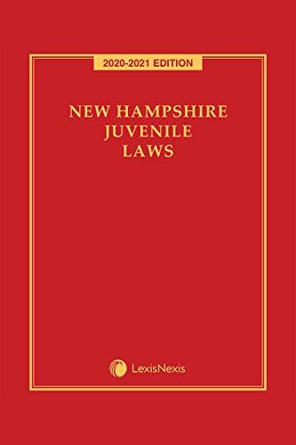 New Hampshire Juvenile Laws (English Edition)