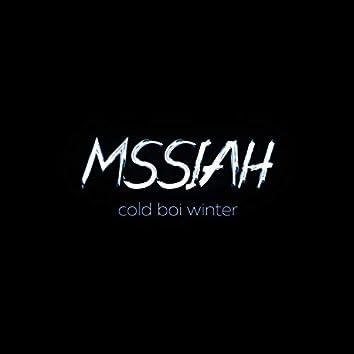 Cold Boi Winter