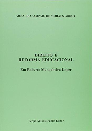 Direito e Reforma Educacional em Roberto Mangabeira Unger