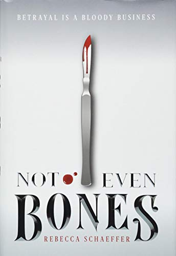 Not Even Bones (1) (Market of Monsters)
