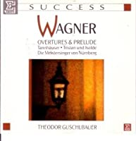 Wagner:Overtures/Preludes
