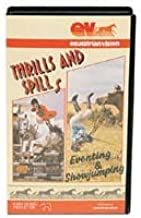 Thrills and Spills Eventing & Showjumping [VHS]