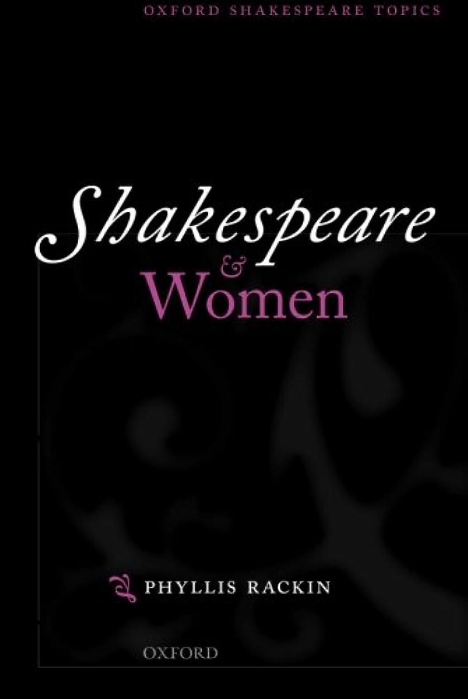 序文集団的ネットShakespeare And Women (Oxford Shakespeare Topics)