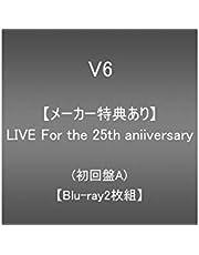 【メーカー特典あり】LIVE For the 25th anniversary(Blu-ray2枚組)(初回盤A)(外付け特典あり:内容未定(A))