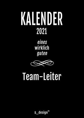 Kalender 2021 für Team-Leiter / Vorgesetzter: DIN A4 Tagesplaner / Wochenplaner / Terminkalender für das ganze Jahr: Termin-Planer / Termin-Buch / ... von 7 bis 21 Uhr (4 Termine pro Stunde)