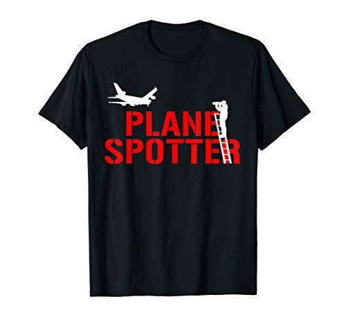 Planespotter Plane Spotter & Spotting Fan Piloten Flugzeug T-Shirt
