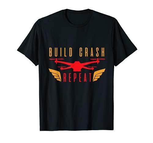 Costruire Crash Repeat Drone Divertente Design Quadrocopter Maglietta