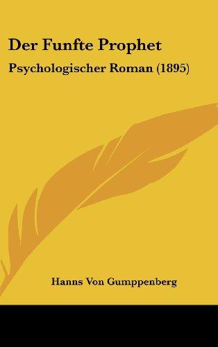 Der Funfte Prophet: Psychologischer Roman (1895)