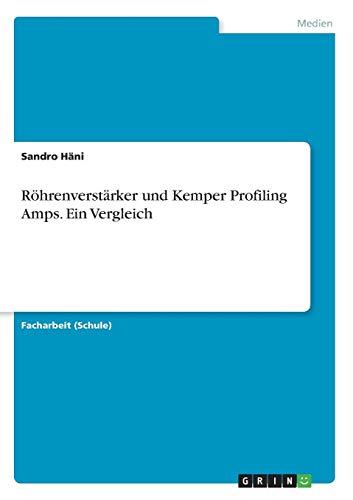 Röhrenverstärker und Kemper Profiling Amps. Ein Vergleich