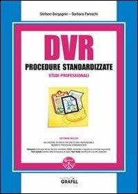 DVR procedure standardizzate studi professionali. Con Contenuto digitale per download e accesso on line