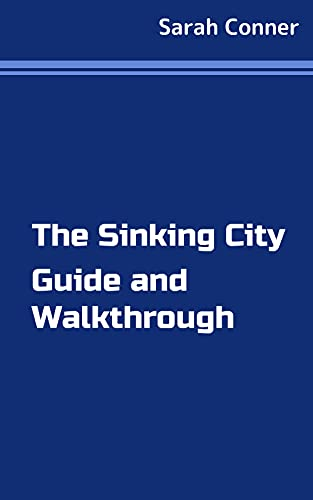 The Sinking City Guide and Walkthrough (English Edition)