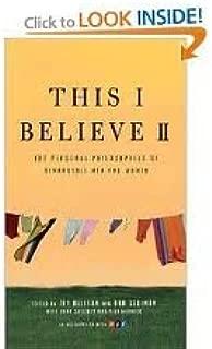 This I Believe II Publisher: Holt Paperbacks