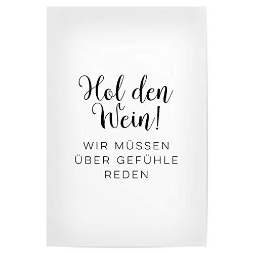 artboxONE Poster 30x20 cm Küche Typografie HOL den Wein! hochwertiger Design Kunstdruck - Bild Wein gefühle
